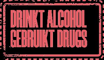 Stempel drinkt alcohol, gebruikt drugs